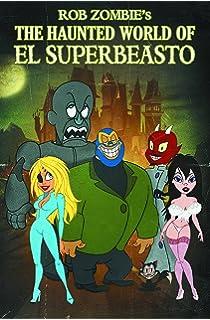 The haunted world of el superbeasto blu ray
